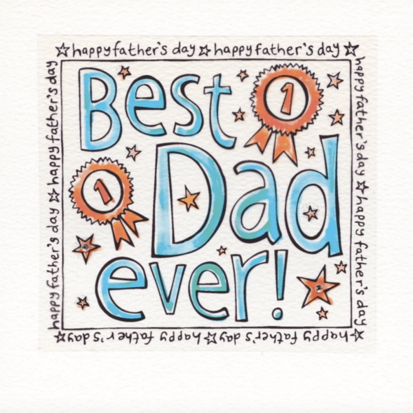 Best Dad Ever Rosette Fathers Day card