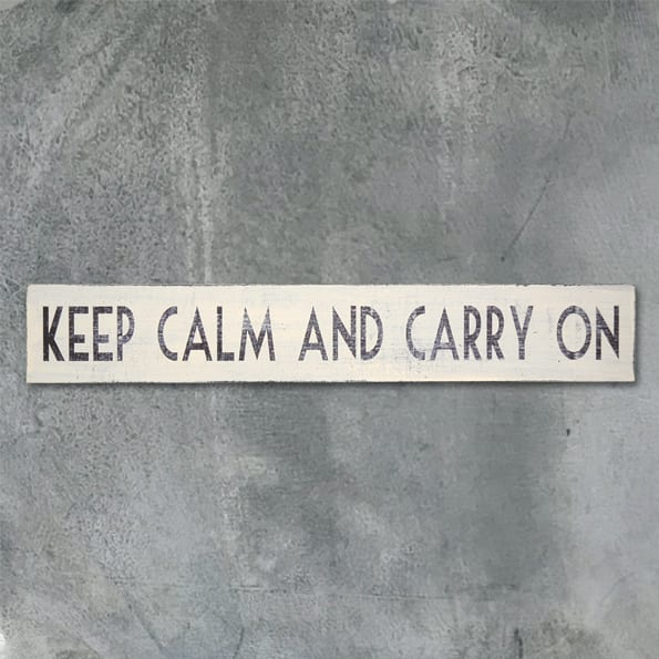 Cream sign-Keep calm and carry on