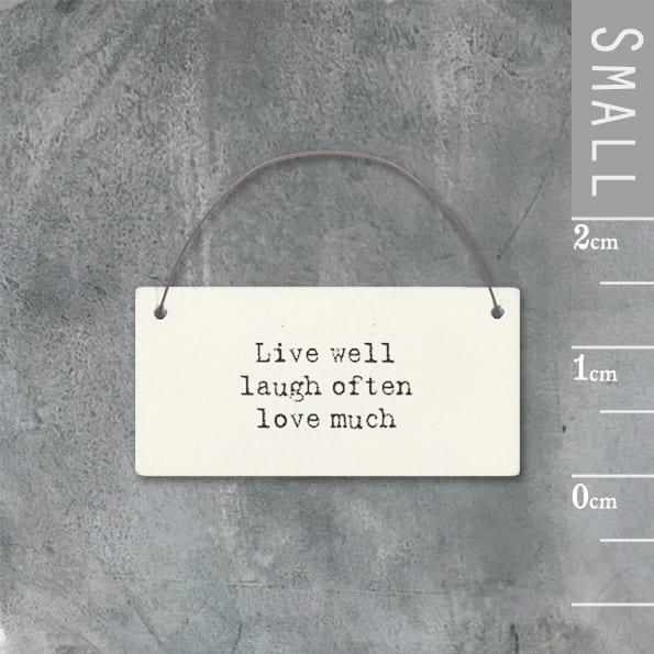 Little message sign-Live well, laugh often