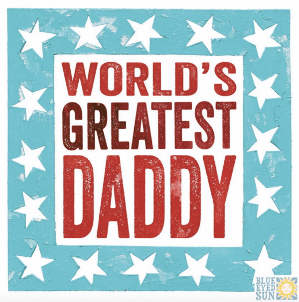 Worlds greatest daddy fathers day card