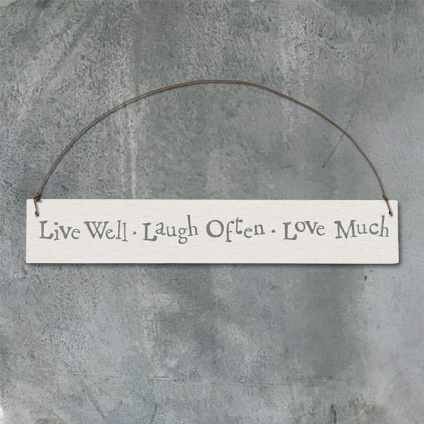 White wash sign-Live well laugh often
