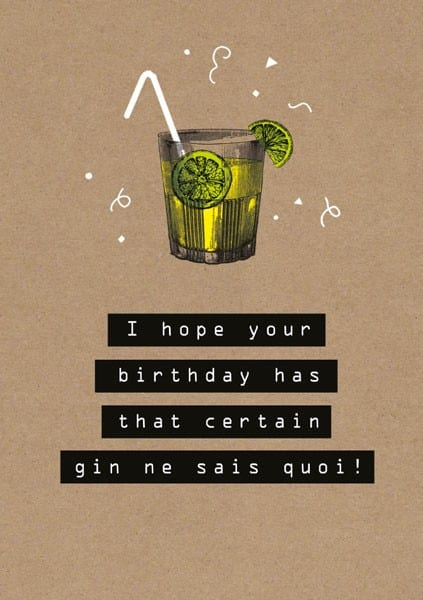 Gin Ne Sais Quoi Birthday Card