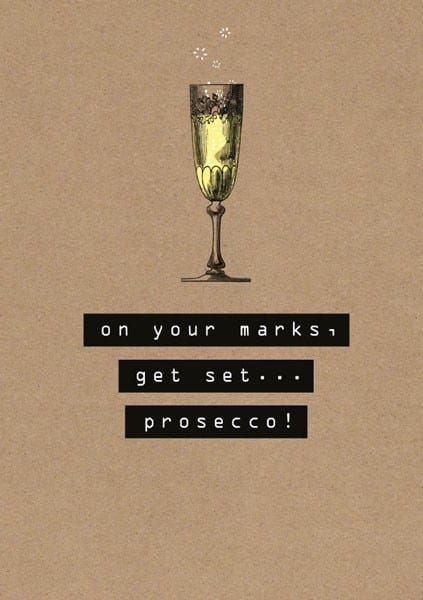 'Get Set, Prosecco' Birthday Card