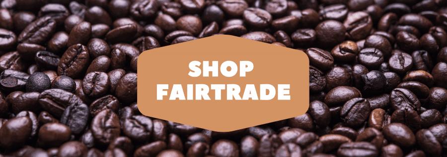 why shop fairtrade