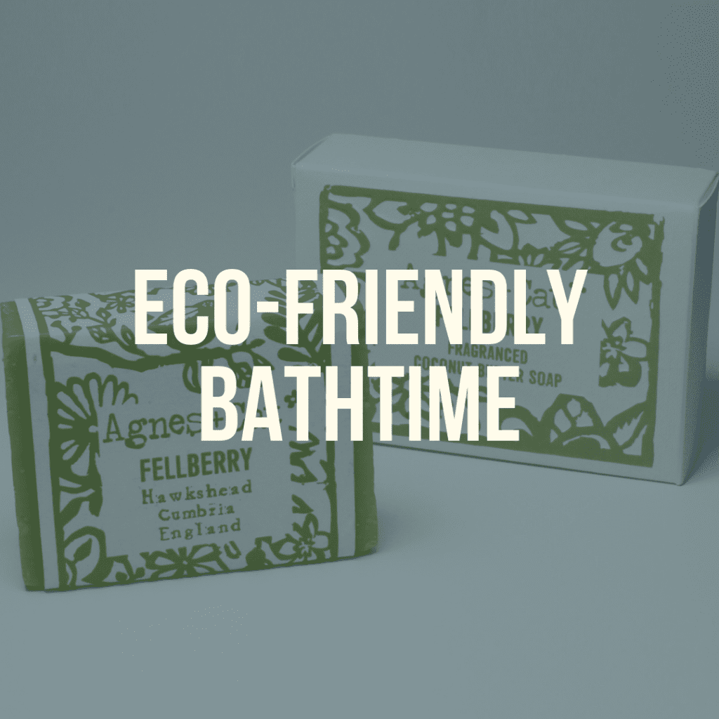 eco-friendly bath time