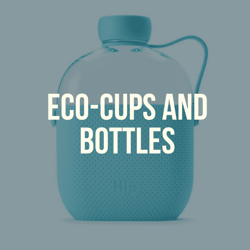 eco-friendly cups and bottles