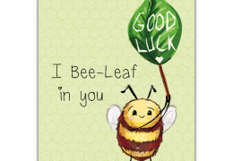 Bee-Leaf in You Sustainable Good luck Card
