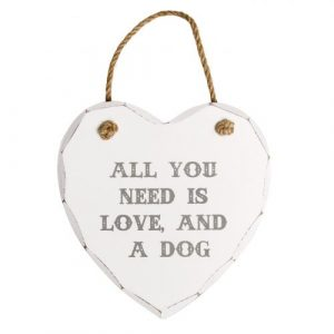 All You Need Is Love And A Dog Heart Plaque