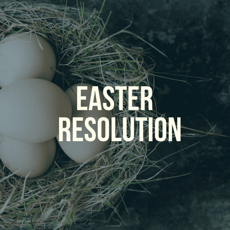 Make a sustainable Easter resolution